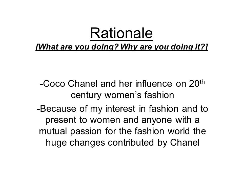 Rationale [What are you doing Why are you doing it ]